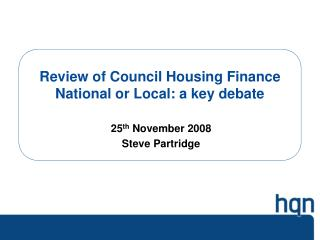 Review of Council Housing Finance National or Local: a key debate