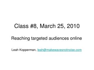 Class #8, March 25, 2010