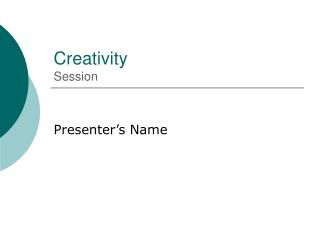 Creativity Session