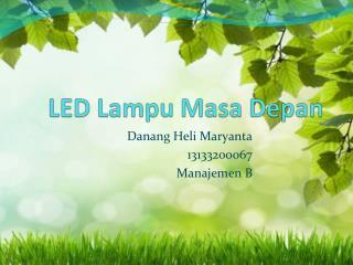 LED  Lampu Masa Depan