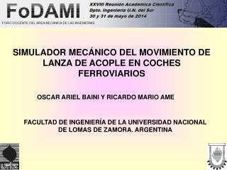 SIMULADOR MECÁNICO DEL MOVIMIENTO DE LANZA DE ACOPLE EN COCHES FERROVIARIOS