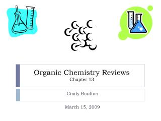 Organic Chemistry Reviews Chapter 13