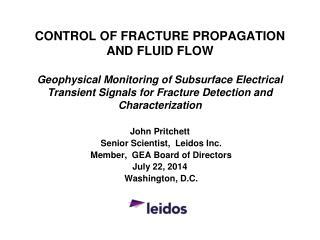 John Pritchett  Senior Scientist,  Leidos Inc.  Member,  GEA Board of Directors July 22, 2014