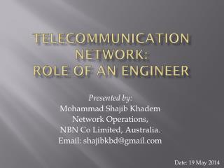 Telecommunication network:  role of an engineer