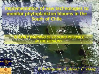 Implementation of new technologies to monitor phytoplankton blooms in the South of Chile
