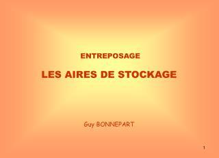 ENTREPOSAGE LES AIRES DE STOCKAGE
