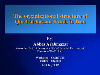 The organizational structure of Qard-al-hassan Funds in Iran