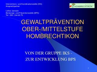 GEWALTPRÄVENTION OBER-/MITTELSTUFE HOMBRECHTIKON
