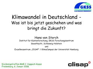 Klimawandel in Deutschland -  Was ist bis jetzt geschehen und was bringt die Zukunft?