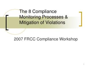 The 8 Compliance Monitoring Processes & Mitigation of Violations