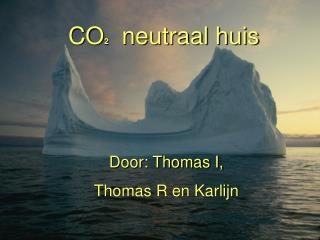 Door: Thomas I,  Thomas R en Karlijn