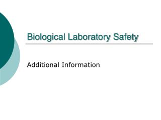Biological Laboratory Safety