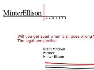 Will you get sued when it all goes wrong? The legal perspective