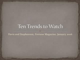 Ten Trends to Watch