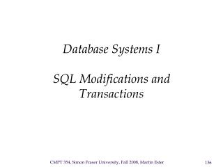 Database Systems I  SQL Modifications and Transactions