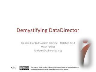 Demystifying DataDirector