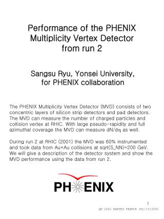Performance of the PHENIX Multiplicity Vertex Detector  from run 2