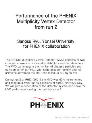 Performance of the PHENIX Multiplicity Vertex Detector  from run 2