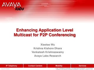 Enhancing Application Level Multicast for P2P Conferencing