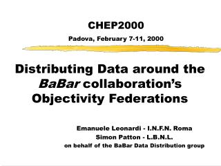 Distributing Data around the  BaBar  collaboration�s Objectivity Federations