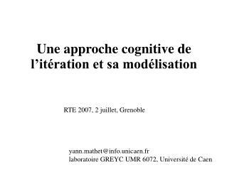 Une approche cognitive de l'itération et sa modélisation