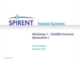 Workshop 1 : SimGEN Scenario Generation I