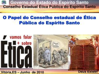 O Papel do Conselho estadual de Ética Pública do Espírito Santo