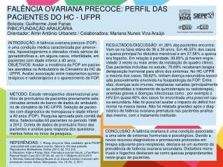 FALÊNCIA OVARIANA PRECOCE: PERFIL DAS PACIENTES DO  HC - UFPR