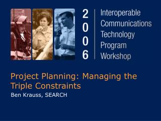 Project Planning: Managing the Triple Constraints