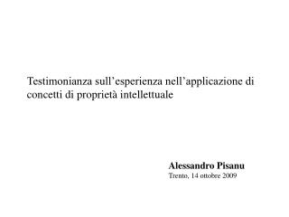 Alessandro Pisanu Trento, 14 ottobre 2009