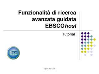 Funzionalità di ricerca avanzata guidata EBSCO host