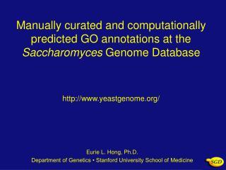 Eurie L. Hong, Ph.D. Department of Genetics • Stanford University School of Medicine