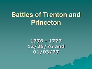 Battles of Trenton and Princeton