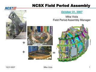 NCSX Field Period Assembly
