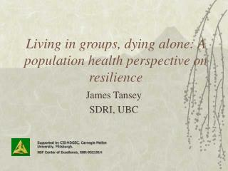 Living in groups, dying alone: A population health perspective on resilience