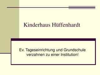 Kinderhaus Hüffenhardt