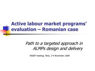 Active labour market programs' evaluation – Romanian case