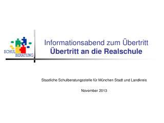 Informationsabend zum Übertritt Übertritt an die Realschule