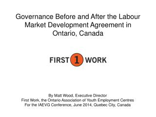 Governance Before and After the Labour Market Development Agreement in Ontario, Canada