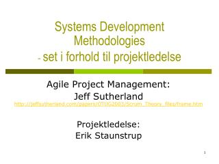 Systems Development Methodologies -  set i forhold til projektledelse