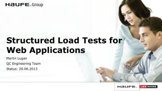 Structured Load Tests for Web Applications