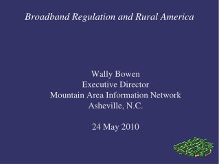 Broadband Regulation and Rural America