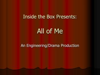 Inside the Box Presents: All of Me