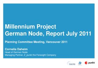 Millennium Project German Node, Report July 2011