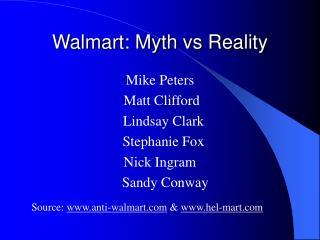 Walmart: Myth vs Reality
