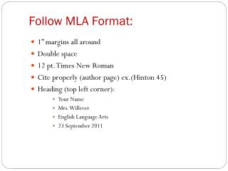 Follow  MLA Format: