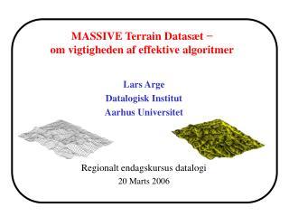 MASSIVE Terrain Datasæt  − om vigtigheden af effektive algoritmer