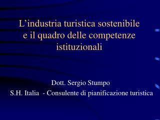 L'industria turistica sostenibile  e il quadro delle competenze istituzionali