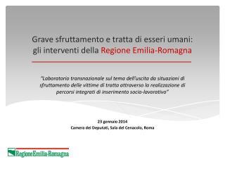 Grave sfruttamento e tratta di esseri umani:  gli interventi della Regione Emilia-Romagna