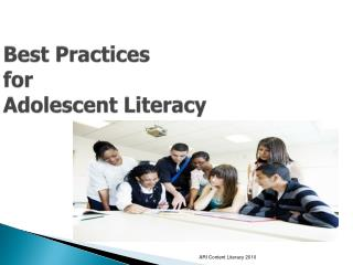 Best Practices  for Adolescent Literacy